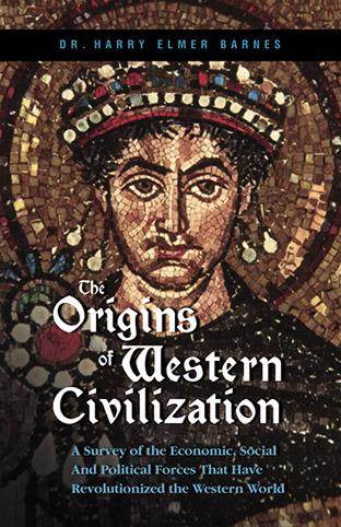 origins of western civilization Course information: history of western civilization from 1648 to the present instructor: sal diaz.