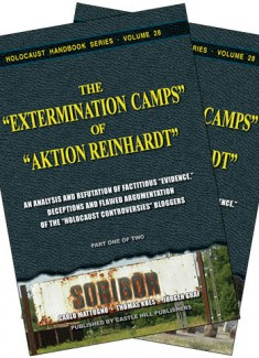 The Extermination Camps of Aktion Reinhardt