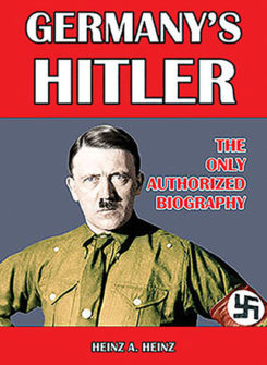 Germany's Hitler: The Only Authorized Biography