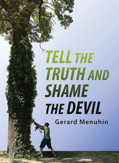 Tell the Truth & Shame the Devil
